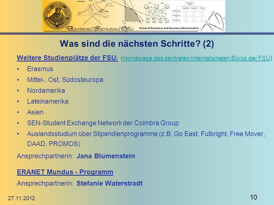 Was sind die nächsten Schritte? (2) Weitere Studienplätze der FSU : (Homepage des zentralen Internationalen Büros der FSU)Homepage des zentralen Inter