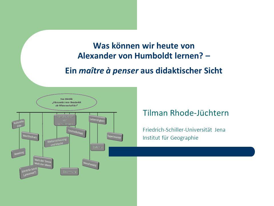 Was können wir heute von Alexander von Humboldt lernen.