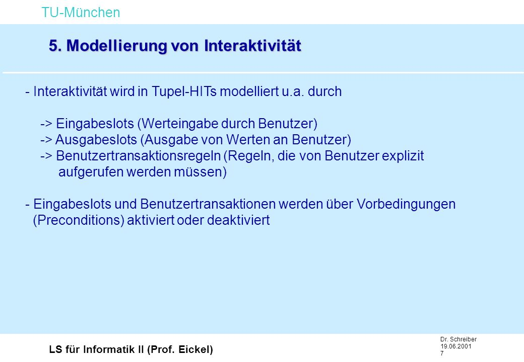 TU-München LS für Informatik II (Prof.Eickel) Dr.
