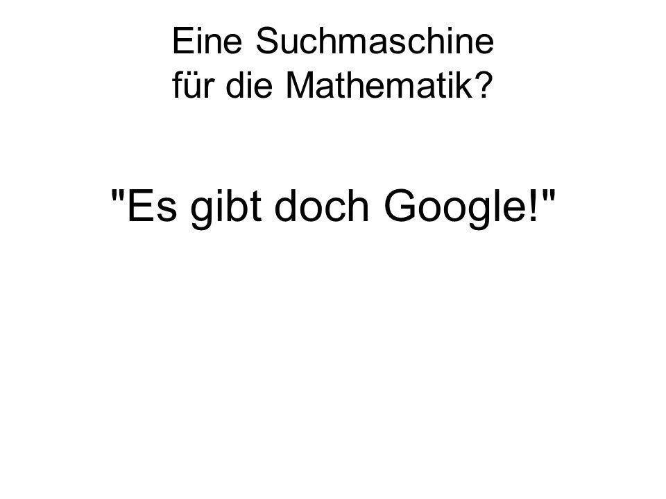 Eine Suchmaschine für die Mathematik?