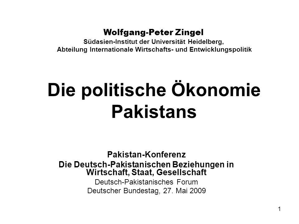 1 Die politische Ökonomie Pakistans Pakistan-Konferenz Die Deutsch-Pakistanischen Beziehungen in Wirtschaft, Staat, Gesellschaft Deutsch-Pakistanische