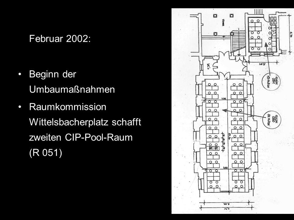 Juni 2002: Beginn der Raumausstattungen mit Mobiliar und Hardware 15.