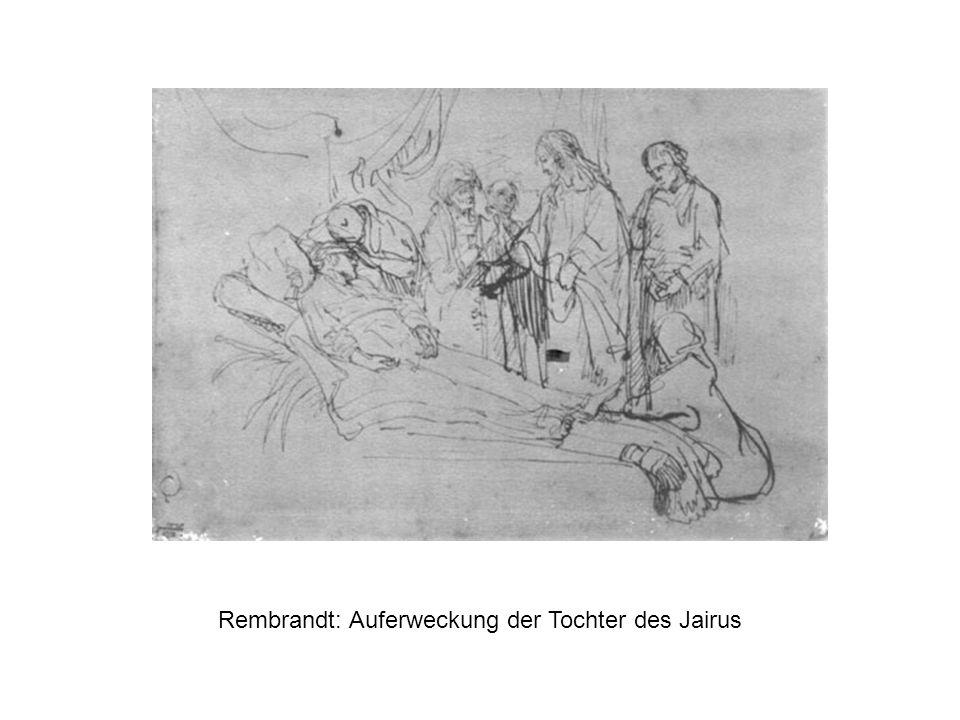 Rembrandt: Auferweckung der Tochter des Jairus