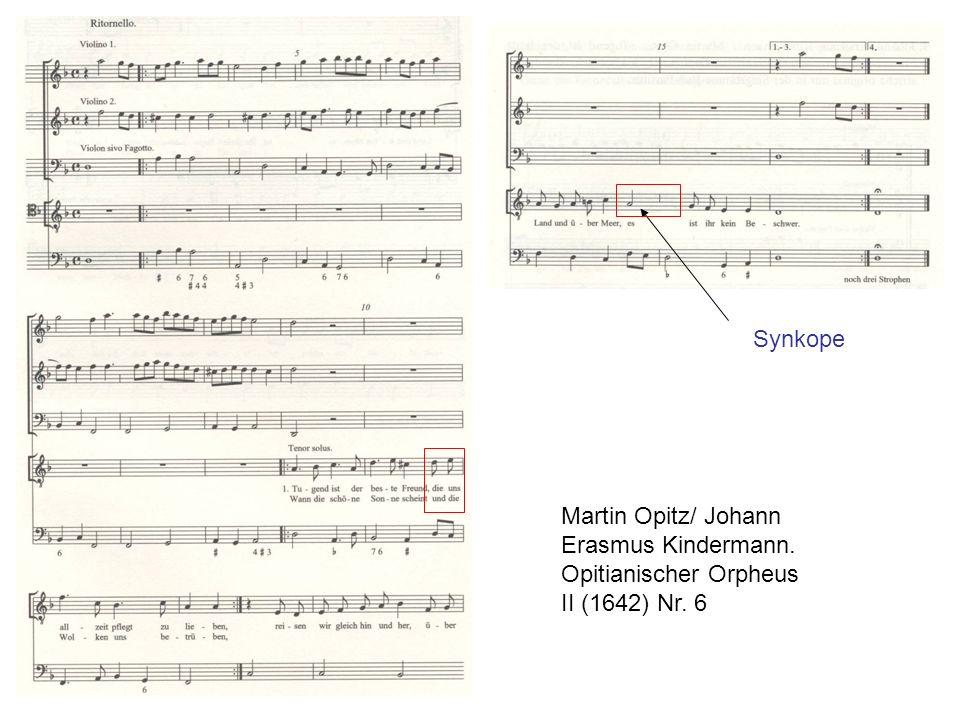 Martin Opitz/ Johann Erasmus Kindermann. Opitianischer Orpheus II (1642) Nr. 6 Synkope