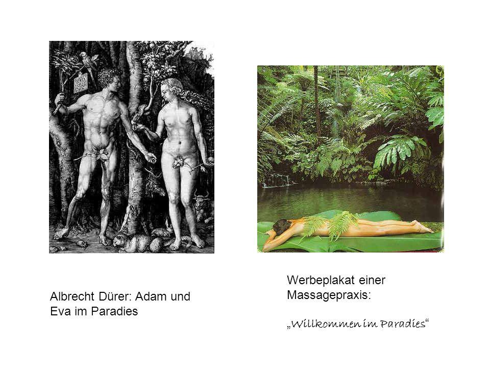 Werbeplakat einer Massagepraxis: Willkommen im Paradies Albrecht Dürer: Adam und Eva im Paradies