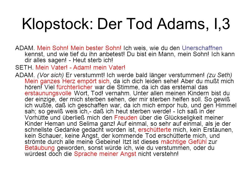 Klopstock: Der Tod Adams, I,3 ADAM. Mein Sohn. Mein bester Sohn.