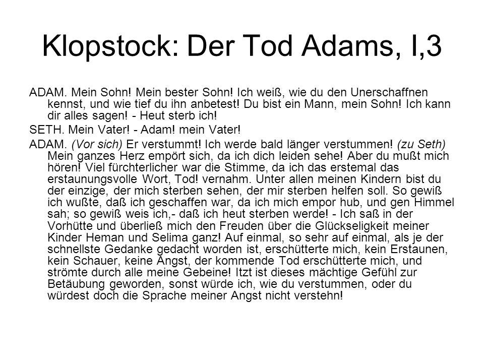 Klopstock: Der Tod Adams, I,3 ADAM.Mein Sohn. Mein bester Sohn.