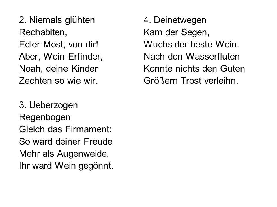 2. Niemals glühten Rechabiten, Edler Most, von dir.