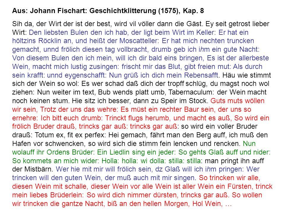Aus: Johann Fischart: Geschichtklitterung (1575), Kap. 8 Sih da, der Wirt der ist der best, wird vil völler dann die Gäst. Ey seit getrost lieber Wirt