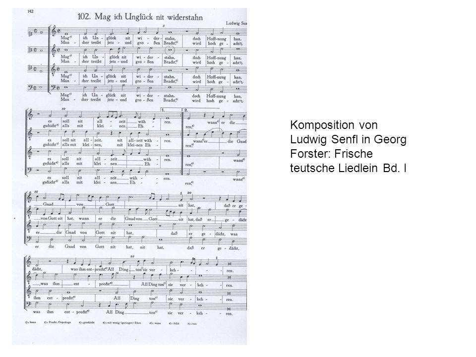 Komposition von Ludwig Senfl in Georg Forster: Frische teutsche Liedlein Bd. I