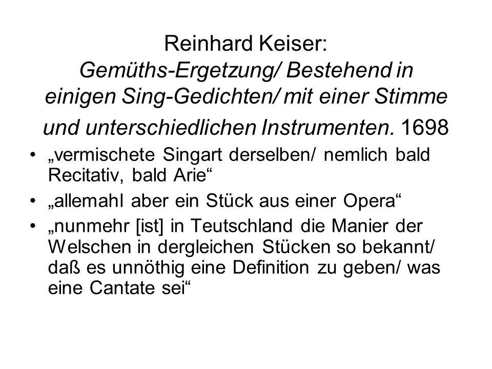 Reinhard Keiser: Gemüths-Ergetzung/ Bestehend in einigen Sing-Gedichten/ mit einer Stimme und unterschiedlichen Instrumenten. 1698 vermischete Singart