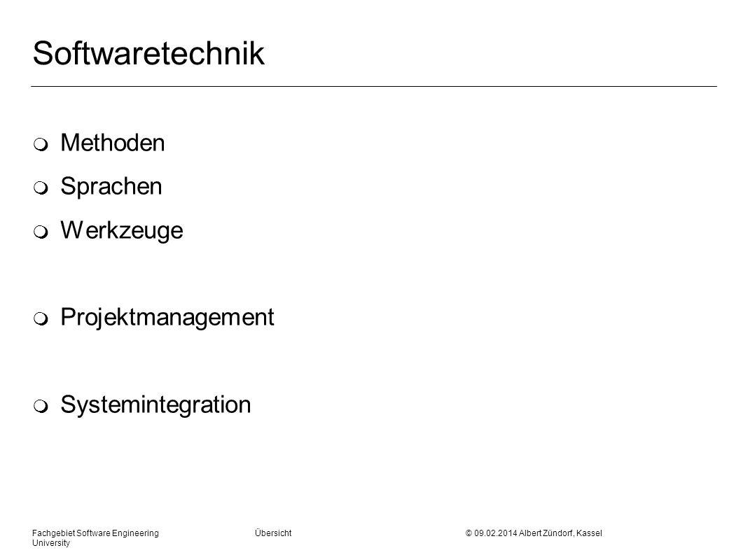 Softwaretechnik m Methoden m Sprachen m Werkzeuge m Projektmanagement m Systemintegration Fachgebiet Software Engineering Übersicht © 09.02.2014 Alber