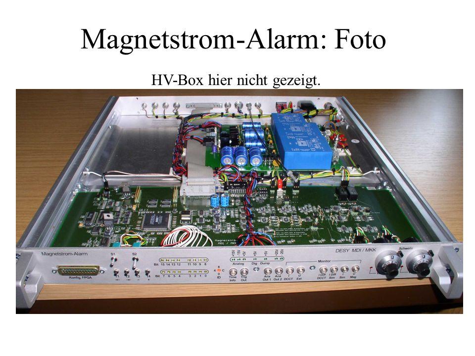 Magnetstrom-Alarm: Foto HV-Box hier nicht gezeigt.