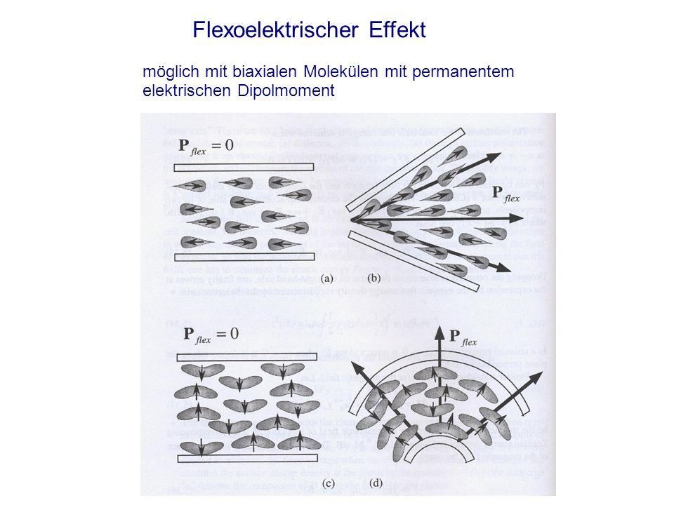 Flexoelektrischer Effekt möglich mit biaxialen Molekülen mit permanentem elektrischen Dipolmoment