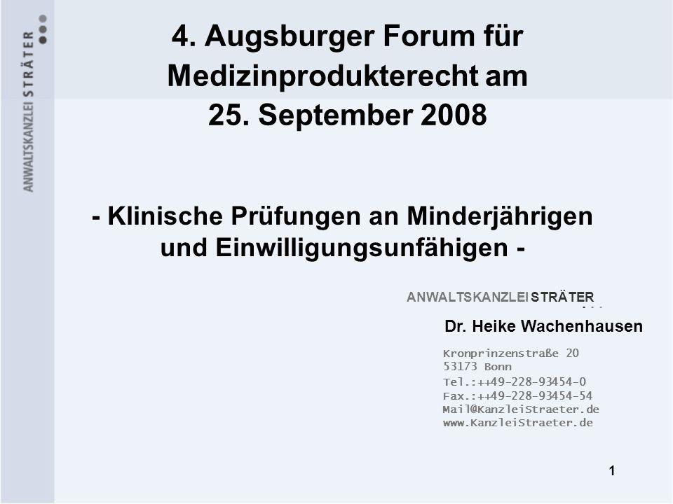 1 Kronprinzenstraße 20 53173 Bonn Tel.:++49-228-93454-0 Fax.:++49-228-93454-54 Mail@KanzleiStraeter.de www.KanzleiStraeter.de 4. Augsburger Forum für