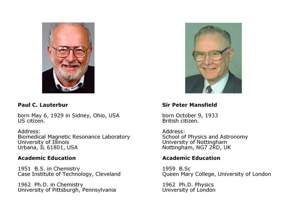 Auszug Bild der Wissenschaft on line 06.10.2003 - Medizin Nobelpreis für Medizin für Magnetresonanztomographi e Auszeichnung geht an den Briten Peter Mansfield und den US- Amerikaner Paul Lauterbur.....................................