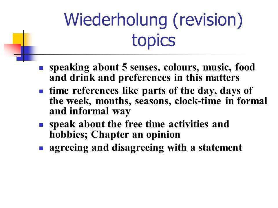 Revision – topics use of directions in speech - (north, south…, left…, on the bottom…), cities and countries Land: Deutschland Sprache: Deutsch Nationalität: deutsch Person: Deutscher (m) Deutsche (f) Book p.