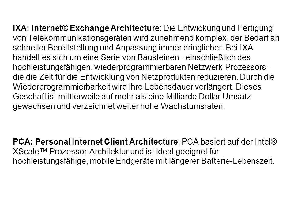 IXA: Internet® Exchange Architecture: Die Entwickung und Fertigung von Telekommunikationsgeräten wird zunehmend komplex, der Bedarf an schneller Berei