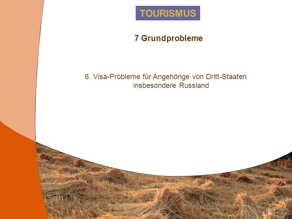 TOURISMUS 7 Grundprobleme 5. Zunahme der Kosten im Transport und bei bestimmten Dienstleistungen.