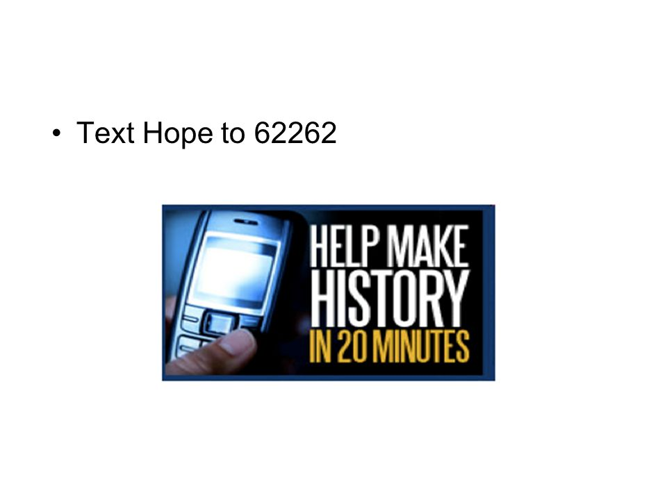 Text Hope to 62262