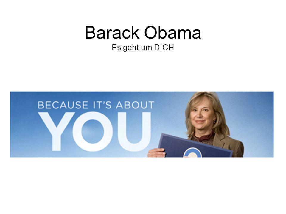 Barack Obama Es geht um DICH
