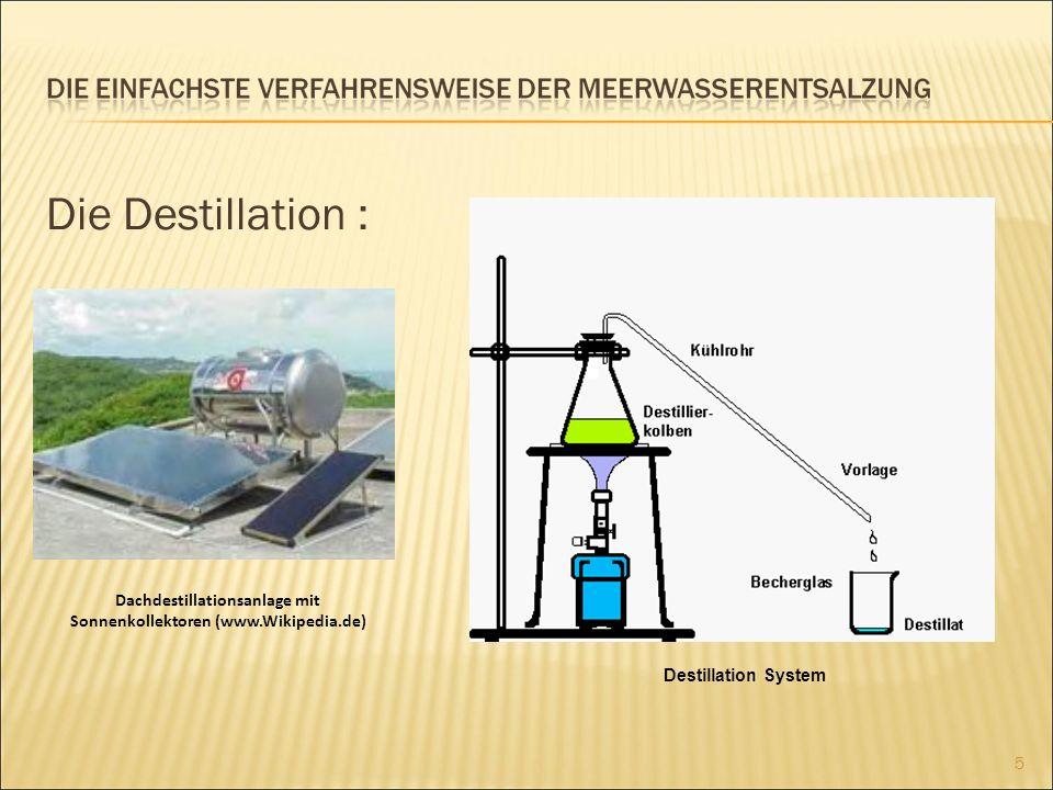 Die Vielstufige Entspannung-Verdampfung : 50-70 % der Salzlösung wird mit frischem Meerwasser gemischt.