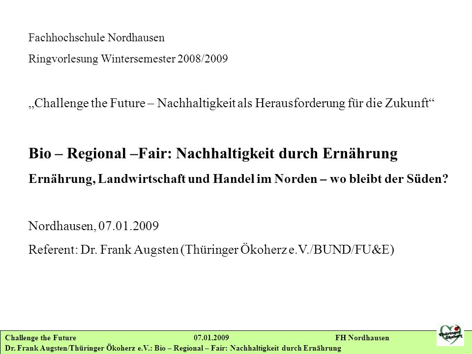Challenge the Future 07.01.2009 FH Nordhausen Dr.