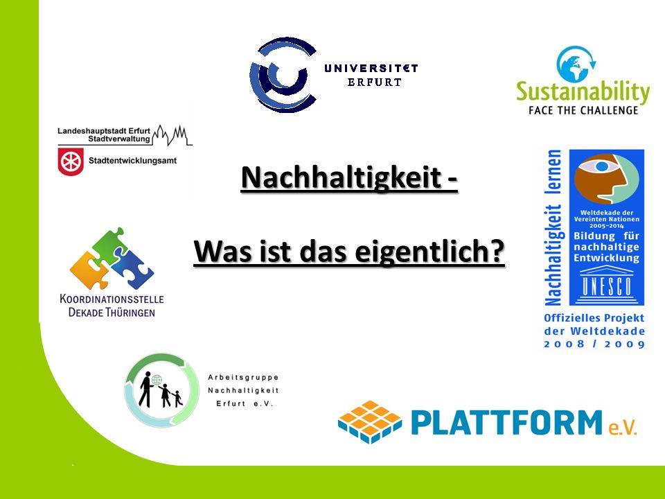 Nachhaltigkeit - Was ist das eigentlich?