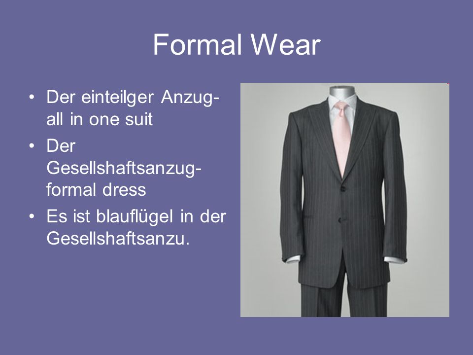 Formal Wear Der einteilger Anzug- all in one suit Der Gesellshaftsanzug- formal dress Es ist blauflügel in der Gesellshaftsanzu.