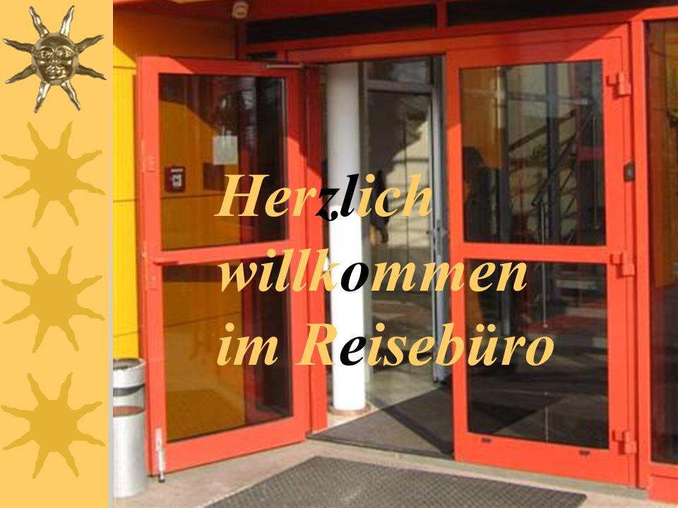 Herzlich willkommen im Reisebüro