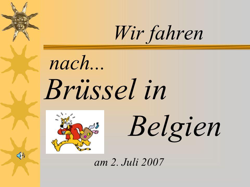 Herzlich willkommen in Belgien Brüssel ist die Haupt- und Residenzstadt des Königreiches Belgien, Sitz der Institutionen der Flämischen und Französischen Gemeinschaf Belgiens sowie von Flandern und Hauptort der Hauptstadtregion Brüssel.