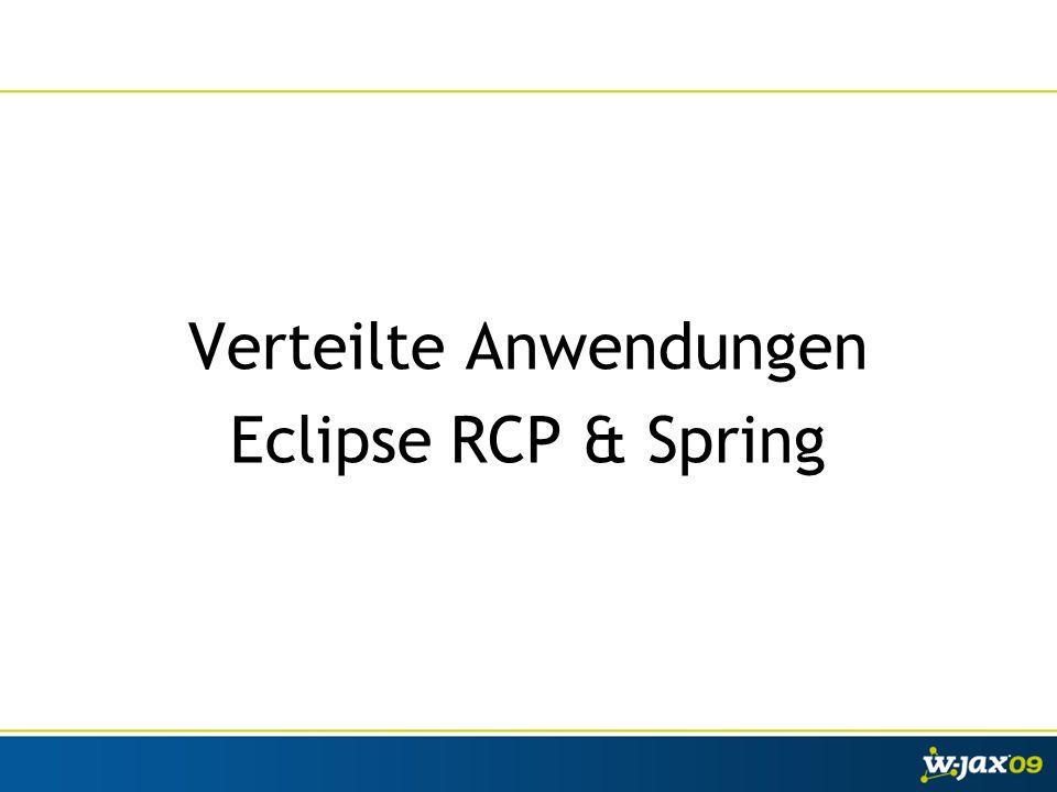 Verteilte Anwendungen Eclipse RCP & Spring