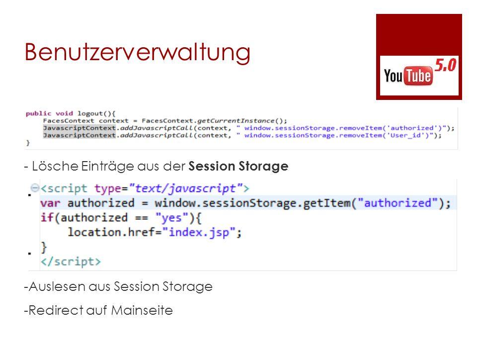 Benutzerverwaltung - Lösche Einträge aus der Session Storage -Auslesen aus Session Storage -Redirect auf Mainseite