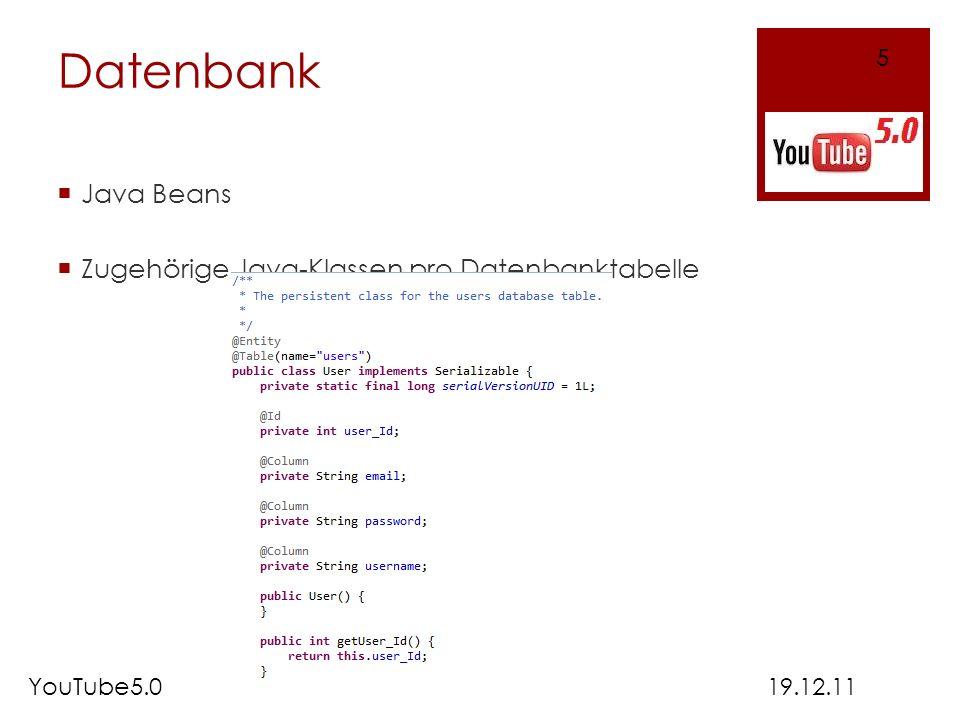 Datenbank Java Beans Zugehörige Java-Klassen pro Datenbanktabelle 19.12.11YouTube5.0 5