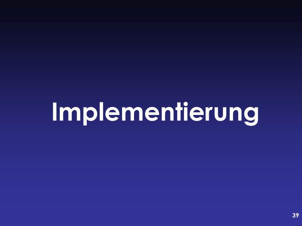39 Implementierung
