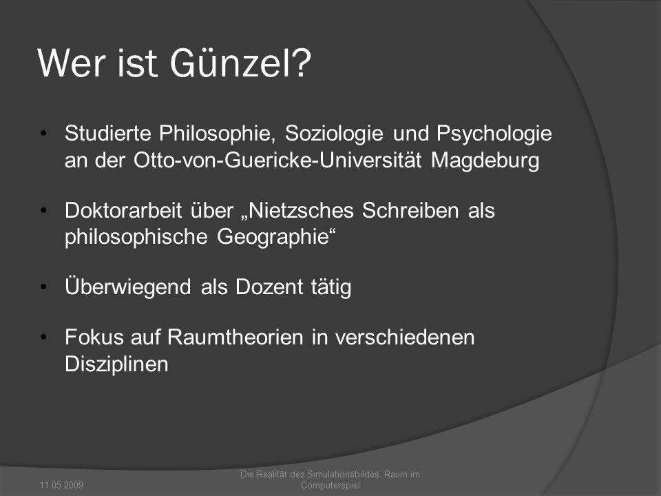 Wer ist Günzel? Studierte Philosophie, Soziologie und Psychologie an der Otto-von-Guericke-Universität Magdeburg Doktorarbeit über Nietzsches Schreibe