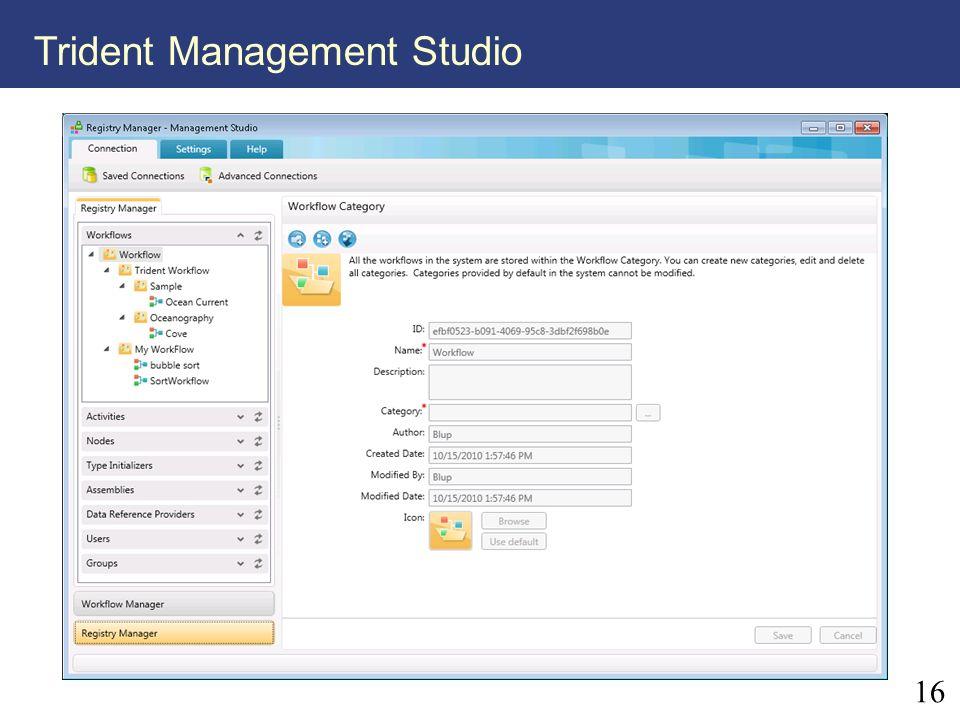 16 Trident Management Studio