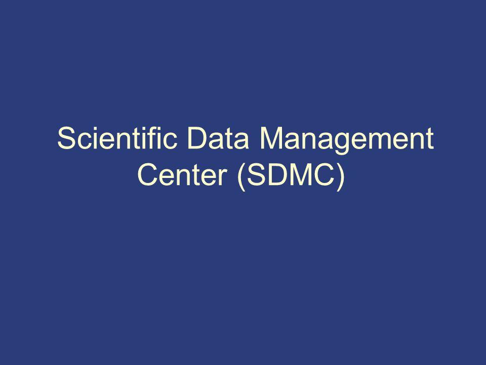 Scientific Data Management Center (SDMC)