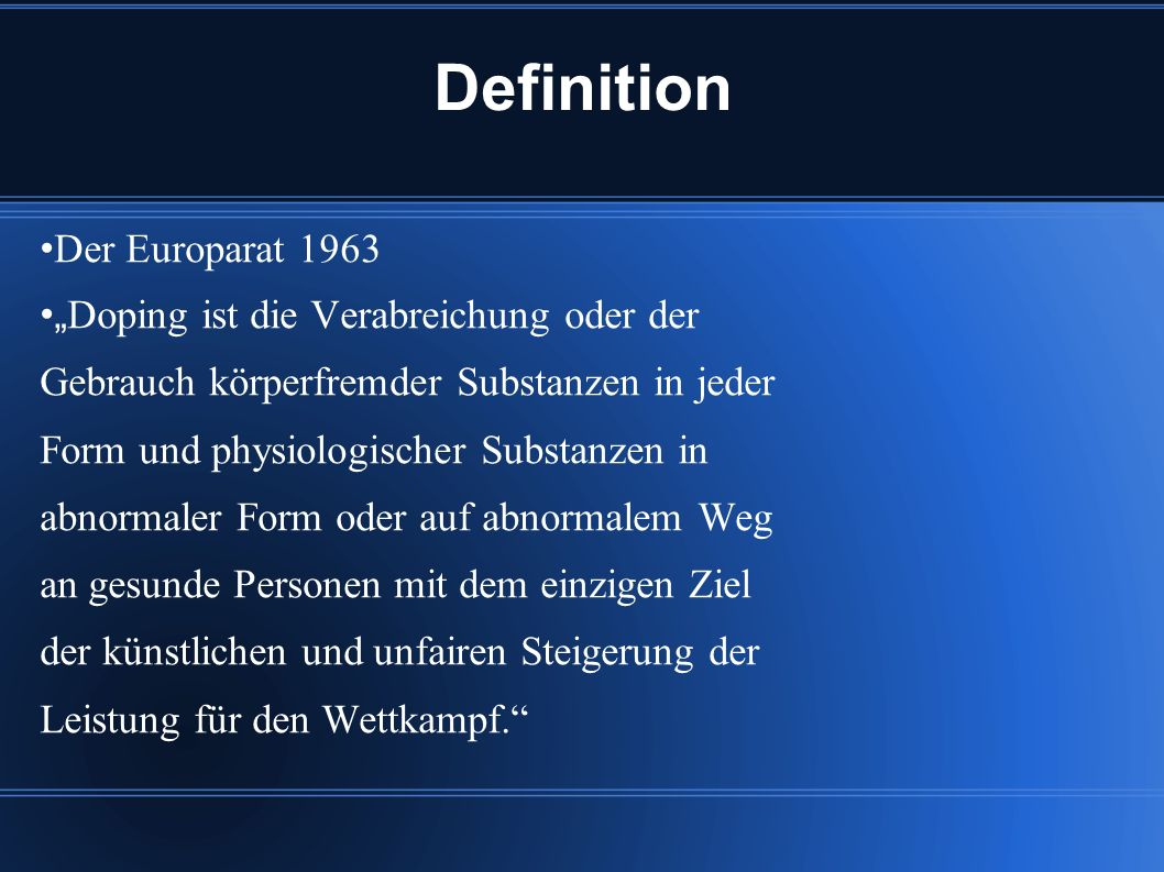 Definition der Welt Anti Doping Agentur1.1.