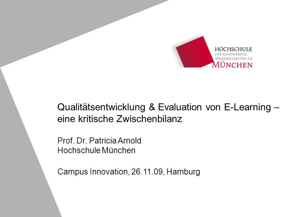 Folie 12 Campus Innovation 2009 Patricia Arnold, arnold@hm.edu Qualitätsmanagementmodelle im Überblick.