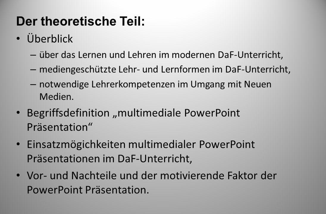 Theoretische Grundlagen - Theorien und wissenschaftliche Erkenntnisse Klassifizierung multimedialer Power Point Präsentationen – Josef W.