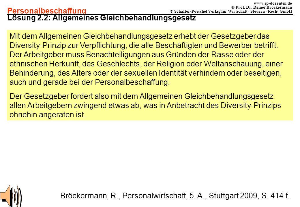 Personalbeschaffung www.sp-dozenten.de © Prof. Dr. Reiner Bröckermann © Schäffer-Poeschel Verlag für Wirtschaft · Steuern · Recht GmbH Lösung 2.2: All