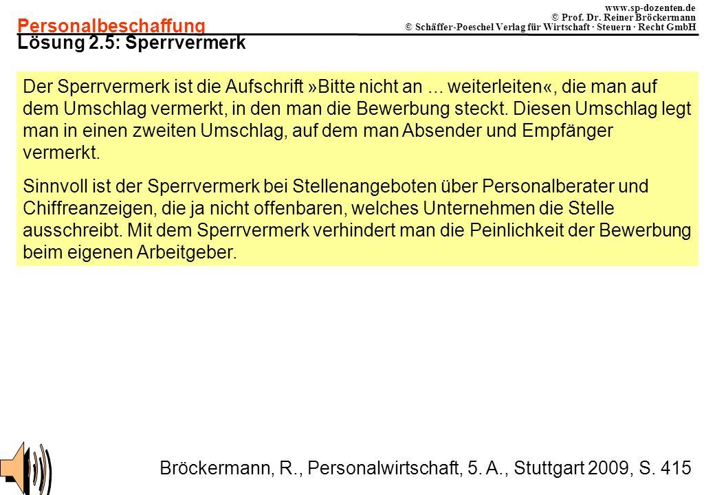 Personalbeschaffung www.sp-dozenten.de © Prof. Dr. Reiner Bröckermann © Schäffer-Poeschel Verlag für Wirtschaft · Steuern · Recht GmbH Lösung 2.5: Spe