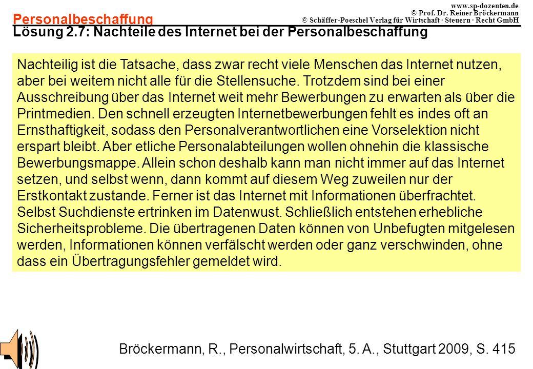 Personalbeschaffung www.sp-dozenten.de © Prof. Dr. Reiner Bröckermann © Schäffer-Poeschel Verlag für Wirtschaft · Steuern · Recht GmbH Lösung 2.7: Nac
