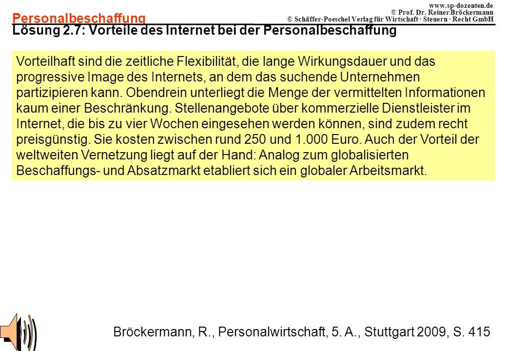 Personalbeschaffung www.sp-dozenten.de © Prof. Dr. Reiner Bröckermann © Schäffer-Poeschel Verlag für Wirtschaft · Steuern · Recht GmbH Lösung 2.7: Vor