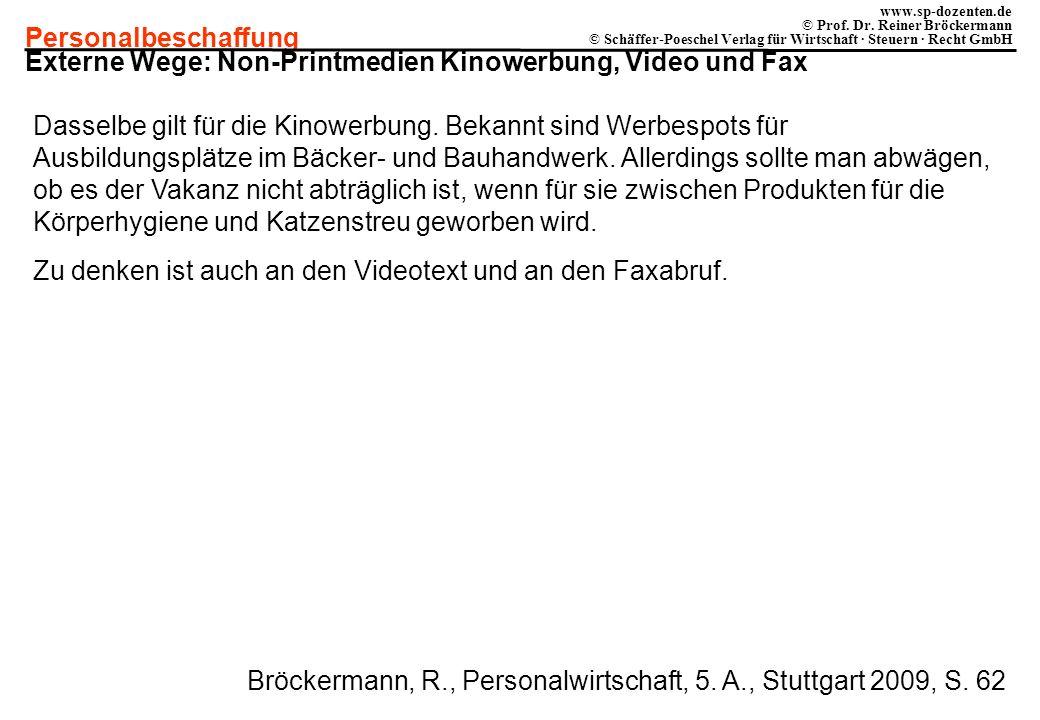 Personalbeschaffung www.sp-dozenten.de © Prof. Dr. Reiner Bröckermann © Schäffer-Poeschel Verlag für Wirtschaft · Steuern · Recht GmbH Externe Wege: N