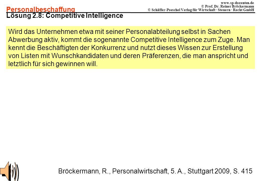 Personalbeschaffung www.sp-dozenten.de © Prof. Dr. Reiner Bröckermann © Schäffer-Poeschel Verlag für Wirtschaft · Steuern · Recht GmbH Lösung 2.8: Com