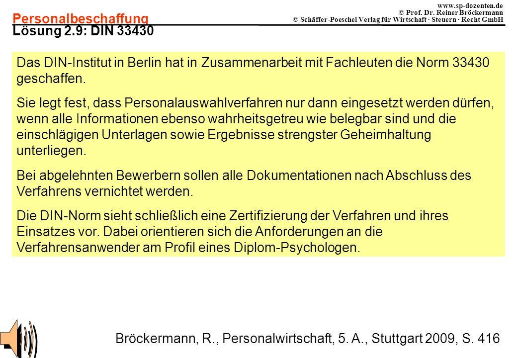 Personalbeschaffung www.sp-dozenten.de © Prof. Dr. Reiner Bröckermann © Schäffer-Poeschel Verlag für Wirtschaft · Steuern · Recht GmbH Lösung 2.9: DIN