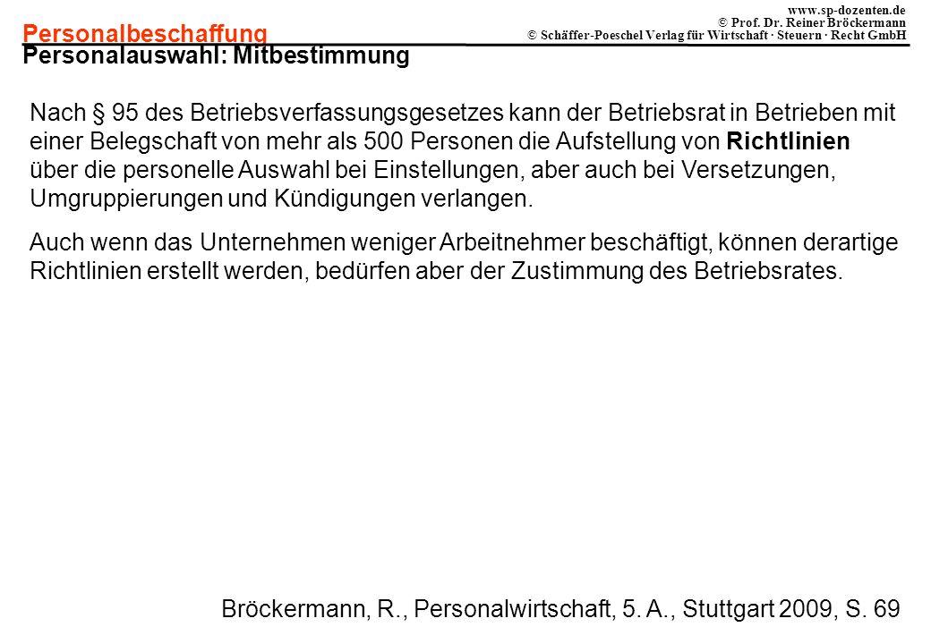 Personalbeschaffung www.sp-dozenten.de © Prof. Dr. Reiner Bröckermann © Schäffer-Poeschel Verlag für Wirtschaft · Steuern · Recht GmbH Personalauswahl