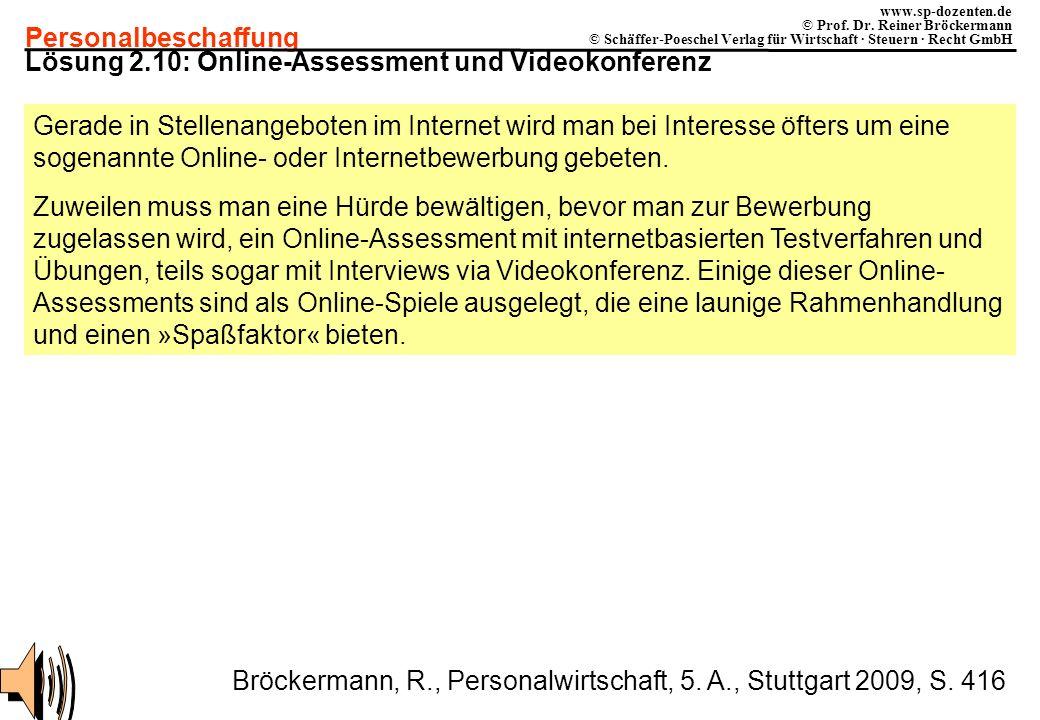 Personalbeschaffung www.sp-dozenten.de © Prof. Dr. Reiner Bröckermann © Schäffer-Poeschel Verlag für Wirtschaft · Steuern · Recht GmbH Lösung 2.10: On